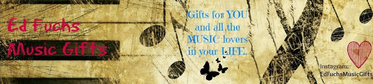 Ed Fuchs Music Gifts