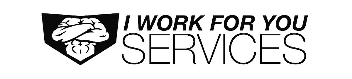 I Work For You Services