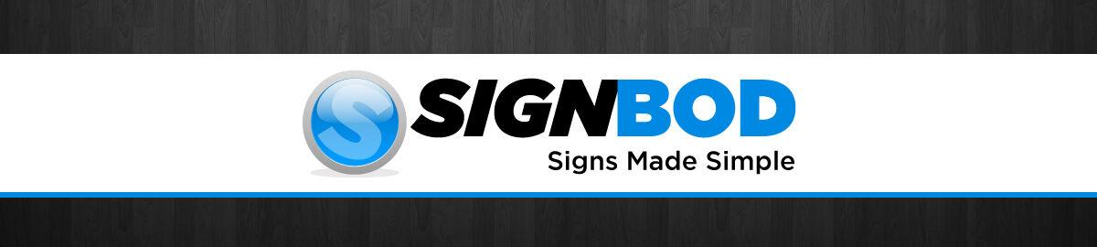 SignBOD Signmakers