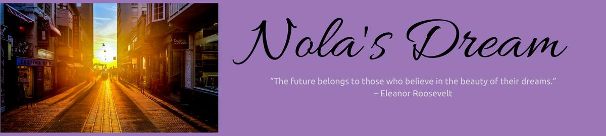 Nola's Dream