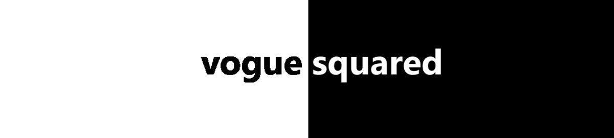Vogue Squared