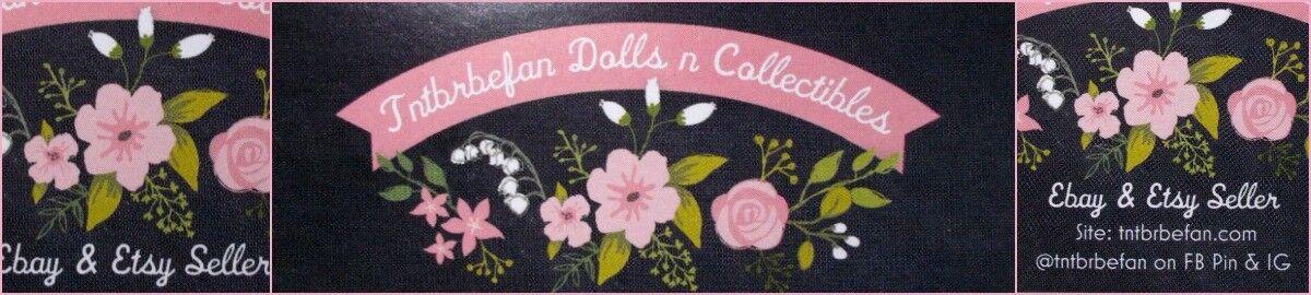 tntbrbefans Dolls n Collectibles