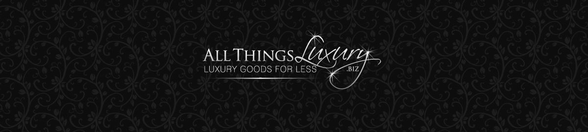 All Things Luxury