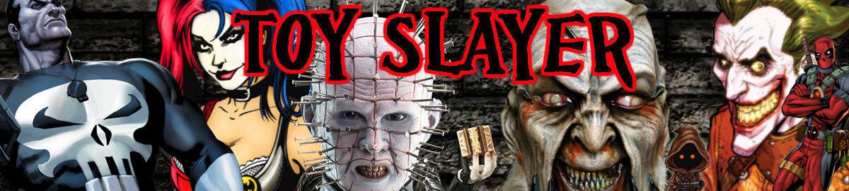 TOY SLAYER