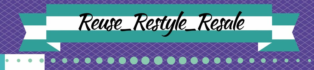 Reuse_Restyle_Resale