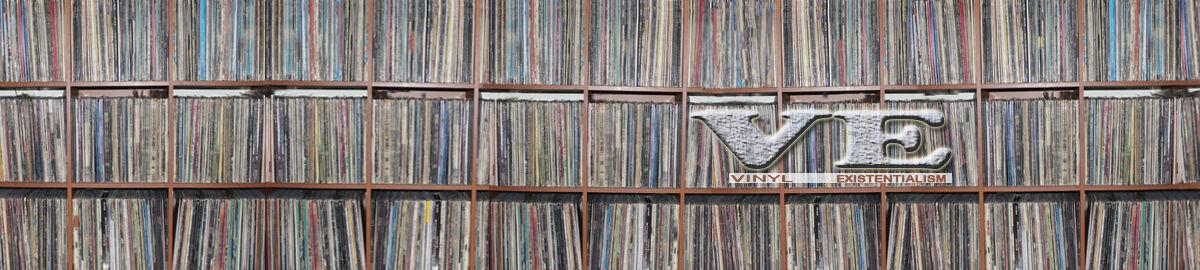 Vinyl Existentialism