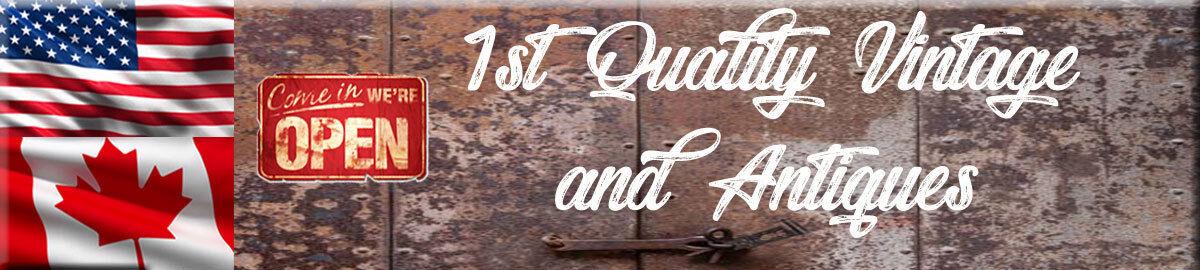 1st Quality Vintage & Antiques