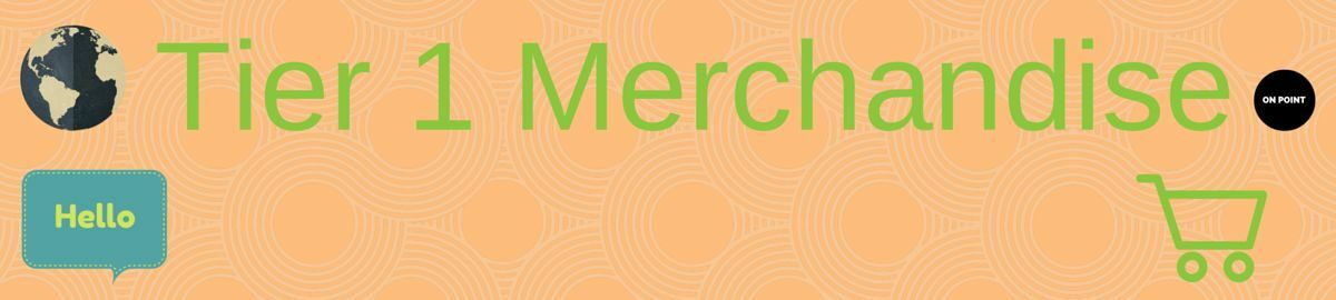 Tier 1 Merchandise