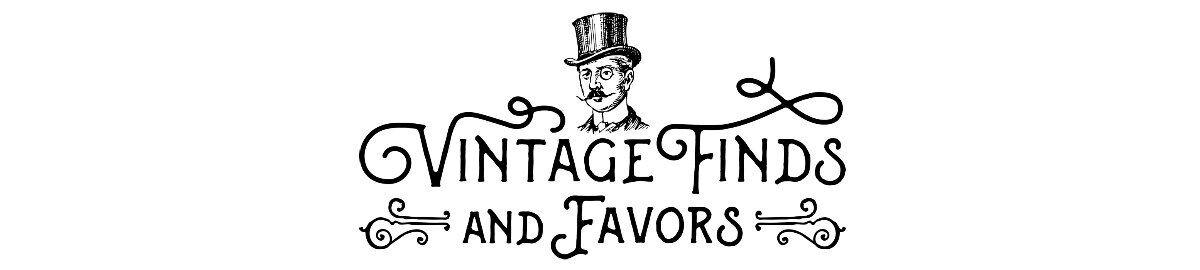 Vintage Finds and Favors