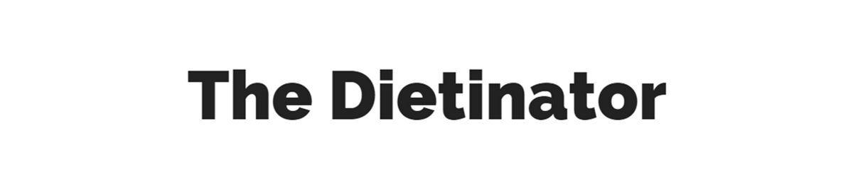 Dietinator