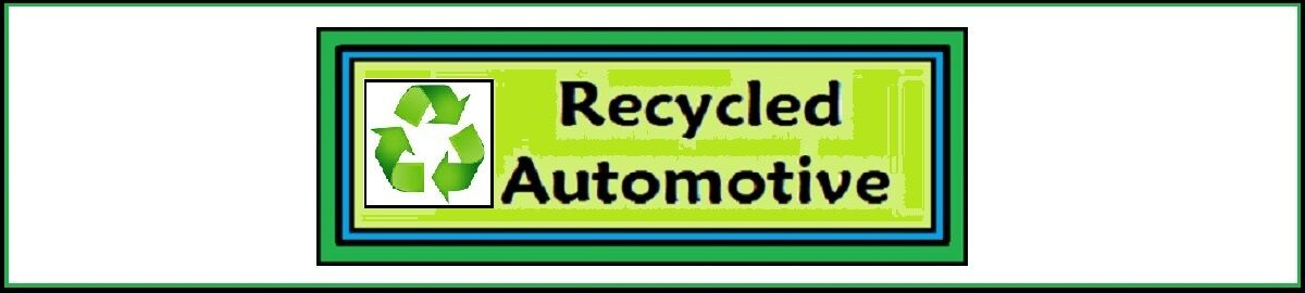 Recycled Automotive
