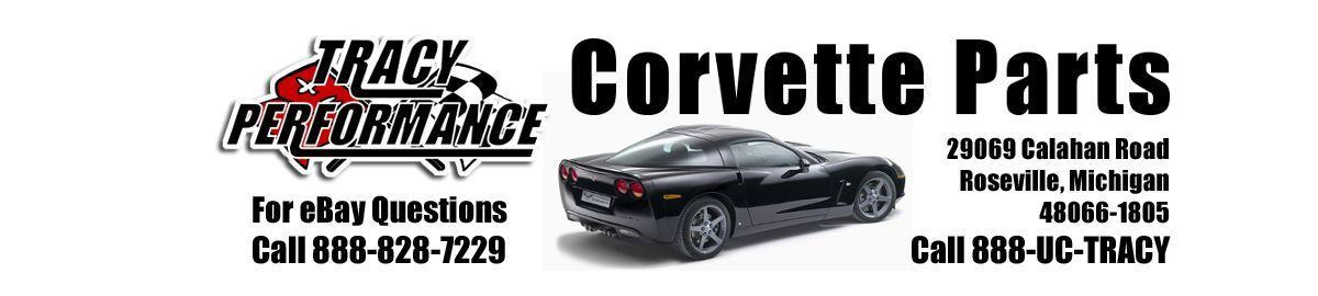Tracy Performance Corvette Parts