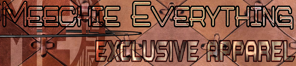 Meechie Everything Xclusive Apparel
