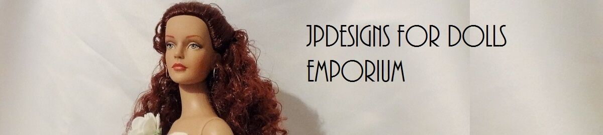 JP Designs For Dolls Emporium