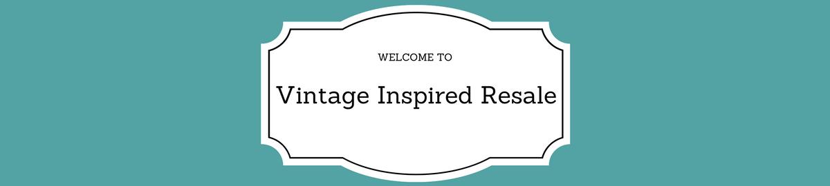 Vintage Inspired Resale