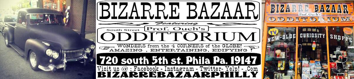 Bizarre Bazaar Philly