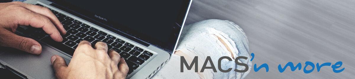 MACS'n more