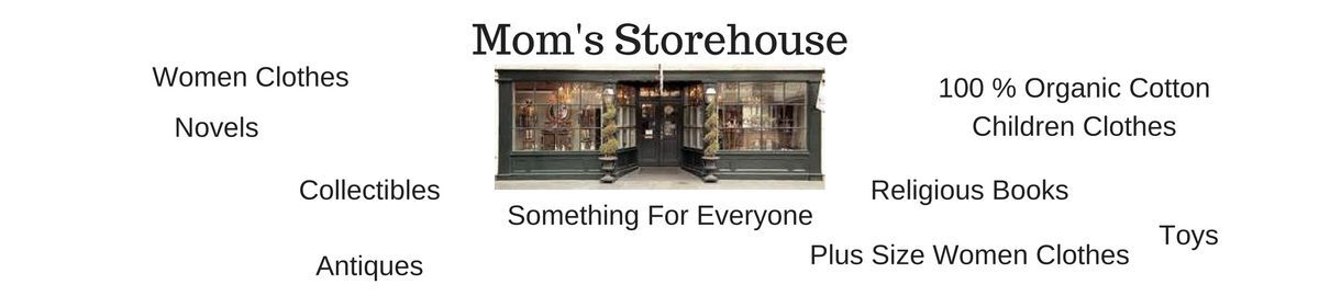Mom's Storehouse