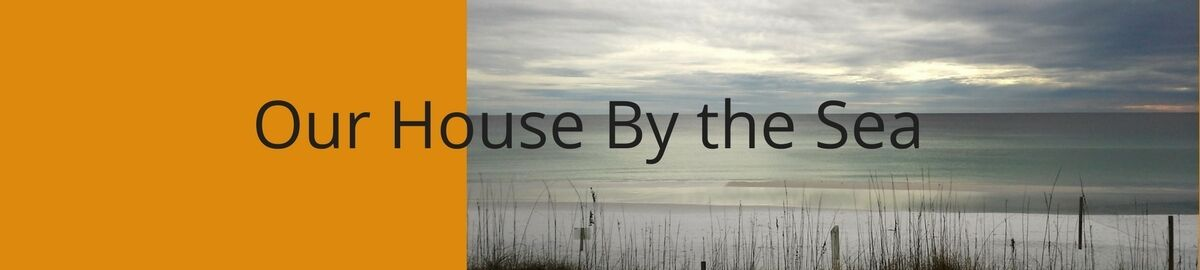 Our House By the Sea