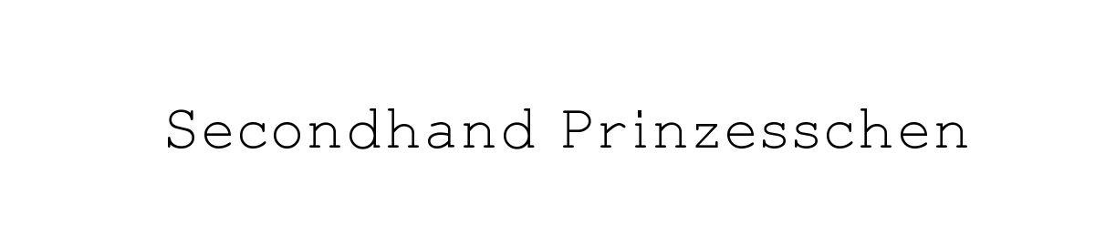 Secondhand Prinzesschen