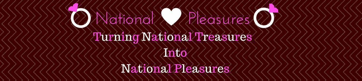 National Pleasures