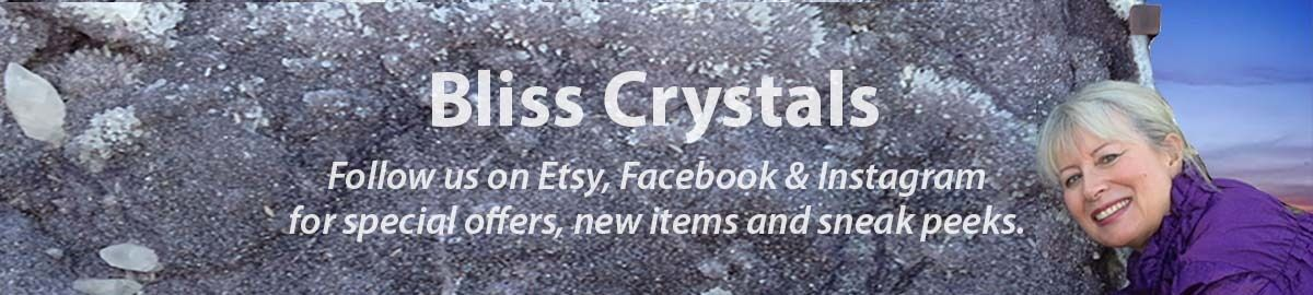 Bliss Crystals