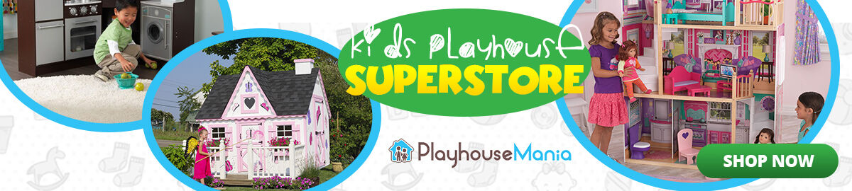 Playhouse Mania