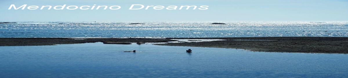 Mendocino Dreams