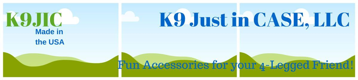 K9 Just in Case