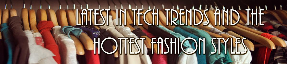 Tech and Fashion