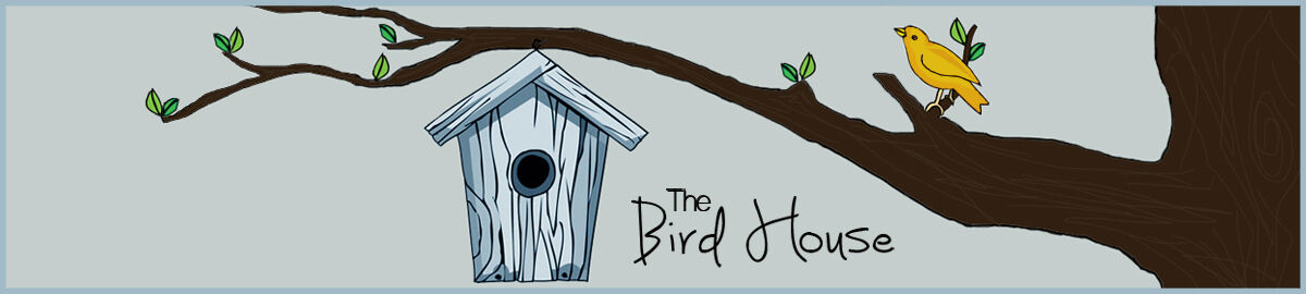 bird*house