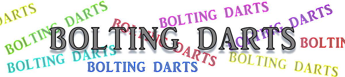 Bolting Darts