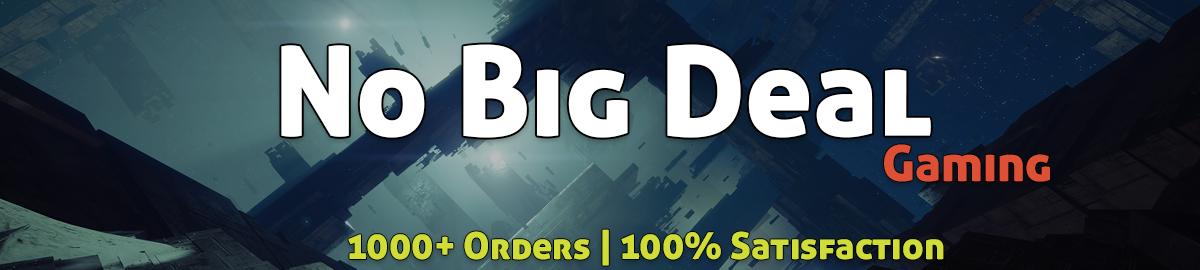 No Big Deal Gaming