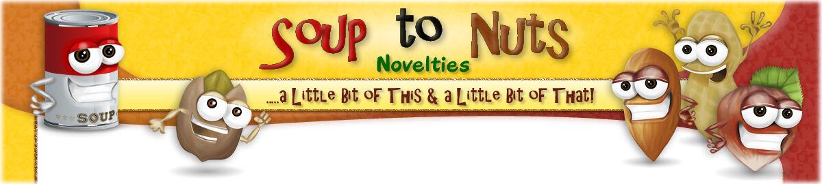 Soup to Nuts Novelties