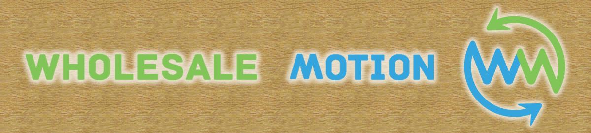 wholesale-motion