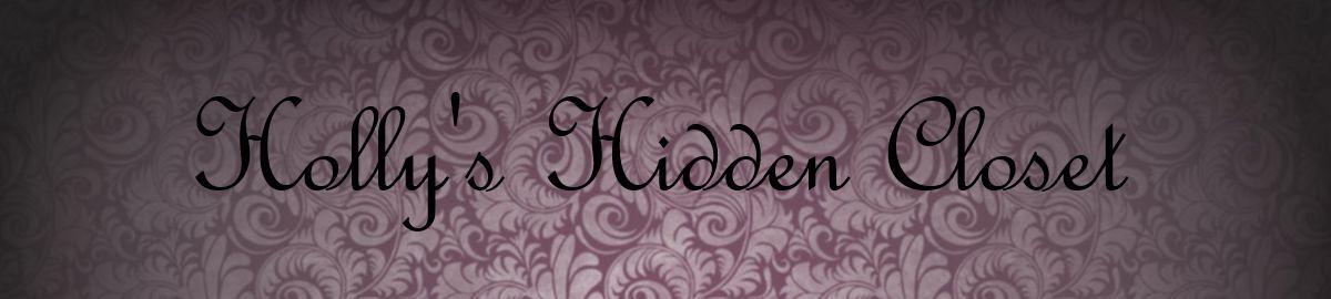Hollys Hidden Closet