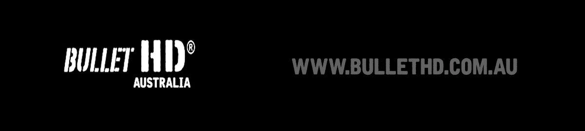 Bullet HD Australia