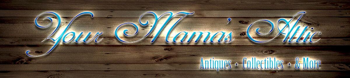 Your Mama's Attic