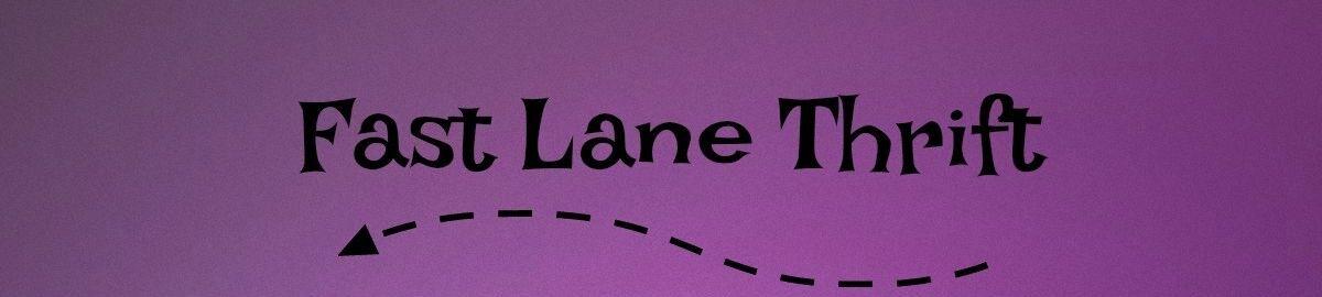 Fast-Lane-Thrift