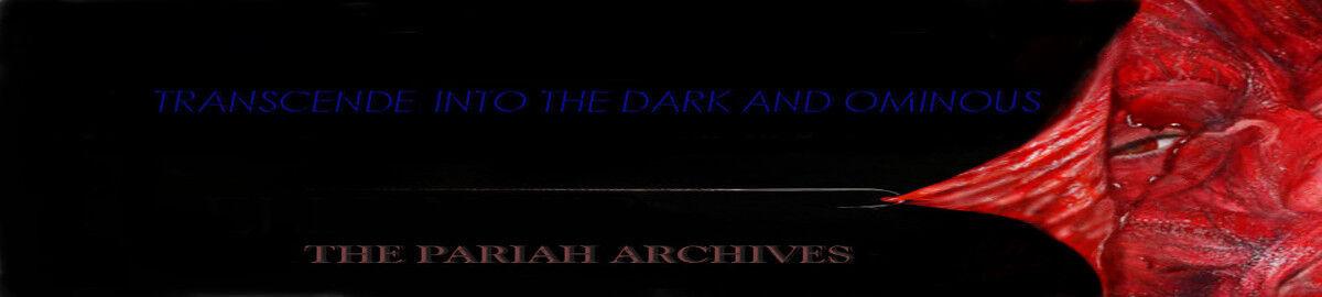 The Pariah Archives