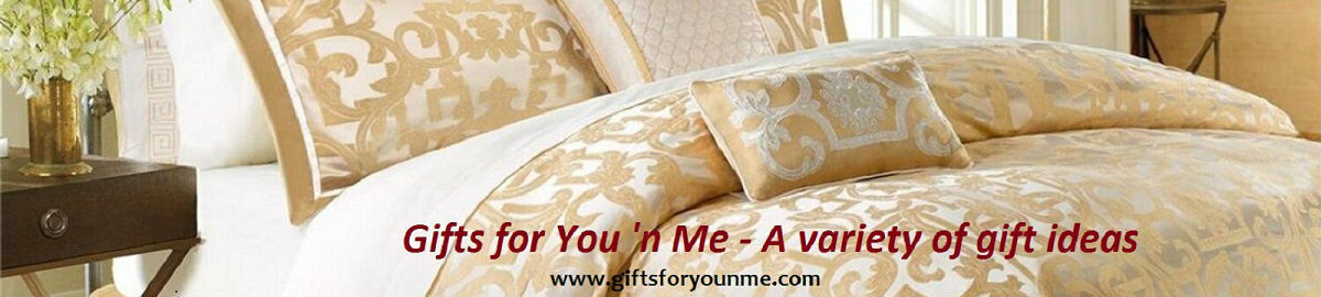 Gifts for You and Me