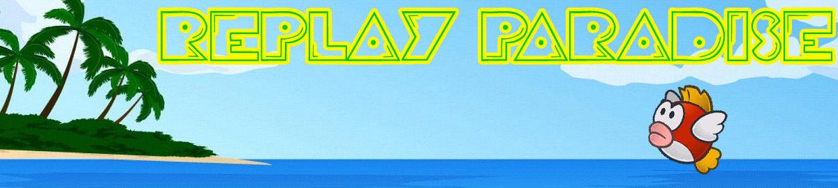Replay Paradise