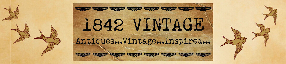 1842 Vintage