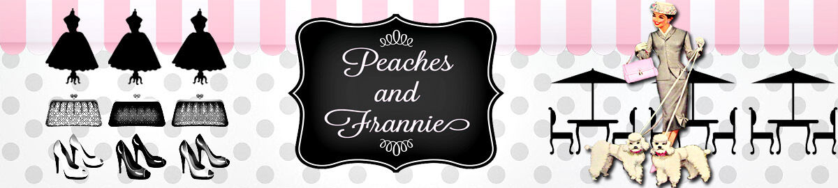 Peaches and Frannie