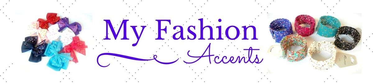 My Fashion Accents