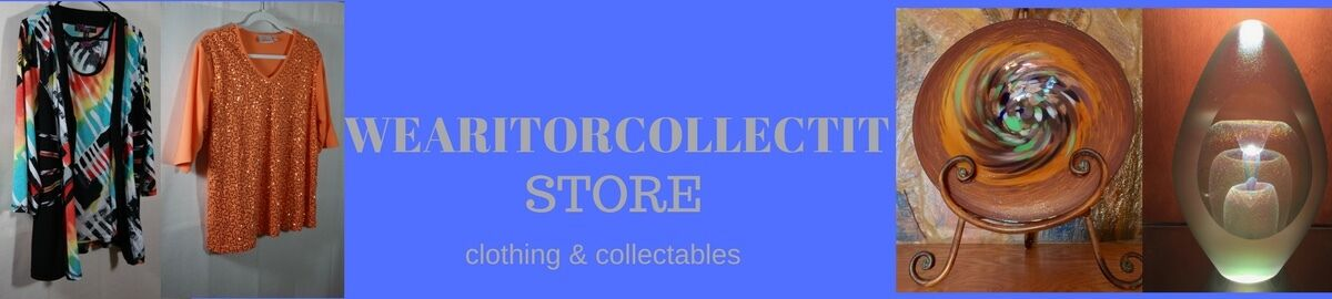 WEAR IT OR COLLECT IT STORE