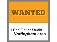 WANTED - 1 Bed Flat or Studio - Nottinghamshire