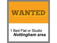 WANTED: 1 Bed Flat or Studio (Notts)