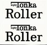 Tonka Roller