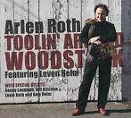 Toolin' Around Woodstock-Arlen Roth-CD